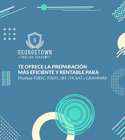 Te-Ofrecemos-La-Preparacion-Mas-Rentable-En-Pruebas-De-Ingles-Salvador-Georgetown-English-Academy