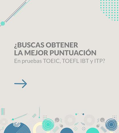 Buscas-Obtener-La-Mejor-Puntuacion-En-TOEIC-TOEFL-IBT-ITP-SAT-GRAMMAR-El-Salvador-Georgetown-English-Academy